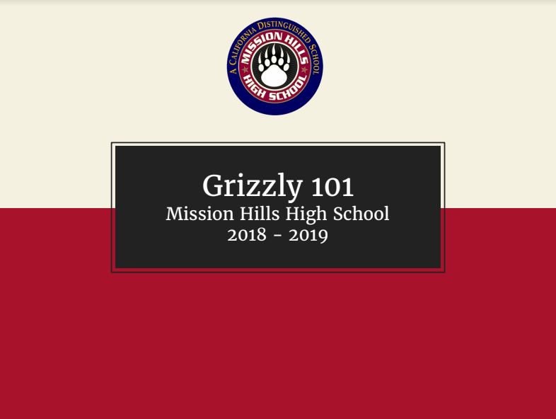Grizzly 101 Mission Hills High School 2018-2019