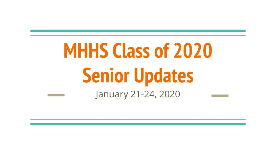 MHHS Class of 2020 Senior Updates