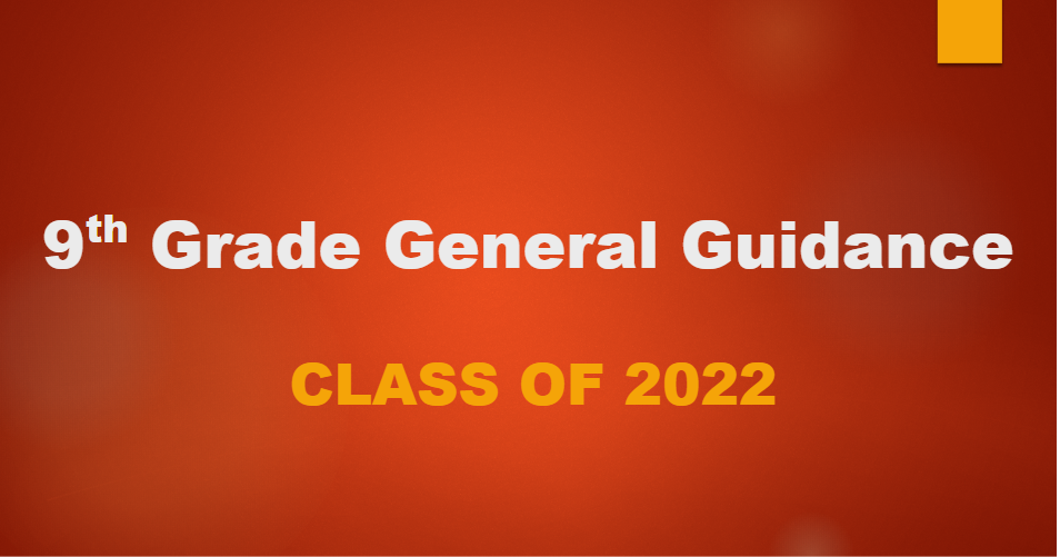 9th Grade General Guidance flyer
